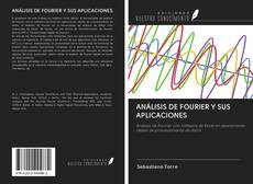 ANÁLISIS DE FOURIER Y SUS APLICACIONES的封面
