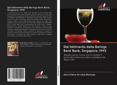 Bookcover of Dal fallimento della Barings Bank Bank, Singapore, 1995
