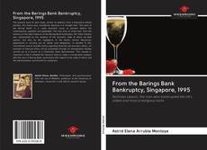 Bookcover of From the Barings Bank Bankruptcy, Singapore, 1995