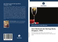 Bookcover of Vom Bankrott der Barings Bank, Singapur, 1995