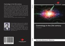 Bookcover of Cosmology in the 21st century