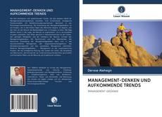 Bookcover of MANAGEMENT-DENKEN UND AUFKOMMENDE TRENDS