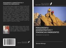 Bookcover of PENSAMIENTO ADMINISTRATIVO Y TENDENCIAS EMERGENTES