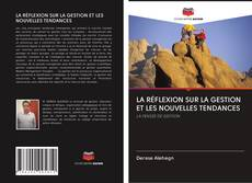 Capa do livro de LA RÉFLEXION SUR LA GESTION ET LES NOUVELLES TENDANCES