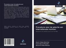 Bookcover of Procedure voor de selectie van internationale markten