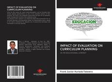 Bookcover of IMPACT OF EVALUATION ON CURRICULUM PLANNING