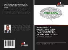 Обложка IMPATTO DELLA VALUTAZIONE SULLA PIANIFICAZIONE DEL PROGRAMMA DI STUDI