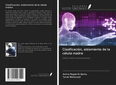 Обложка Clasificación, aislamiento de la célula madre