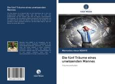 Buchcover von Die fünf Träume eines unwissenden Mannes