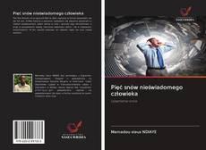 Bookcover of Pięć snów nieświadomego człowieka