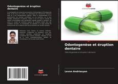 Buchcover von Odontogenèse et éruption dentaire