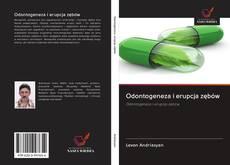 Bookcover of Odontogeneza i erupcja zębów