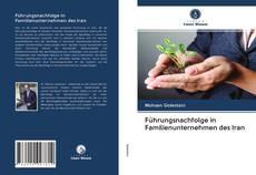 Führungsnachfolge in Familienunternehmen des Iran kitap kapağı