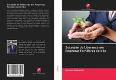 Copertina di Sucessão de Liderança em Empresas Familiares do Irão