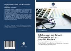 Bookcover of Erfahrungen aus der Anti-Krisenpolitik nutzen Republik Finnland