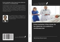 Bookcover of Enfermedades infecciosas de los sistemas circulatorio y cardiovascular