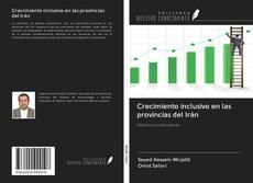 Couverture de Crecimiento inclusivo en las provincias del Irán