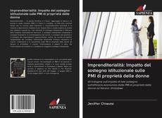 Imprenditorialità: Impatto del sostegno istituzionale sulle PMI di proprietà delle donne kitap kapağı