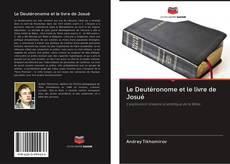 Couverture de Le Deutéronome et le livre de Josué