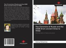 Bookcover of The Chronicle of Russia and the USSR (from ancient times to 1960)