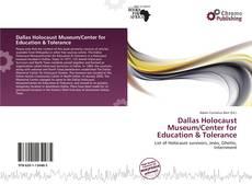 Portada del libro de Dallas Holocaust Museum/Center for Education & Tolerance