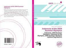 Buchcover von Indonesia at the 2004 Summer Olympics