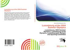 Bookcover of Luxembourg at the 2004 Summer Olympics