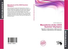 Bookcover of Macedonia at the 2004 Summer Olympics