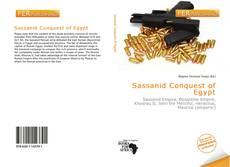 Bookcover of Sassanid Conquest of Egypt