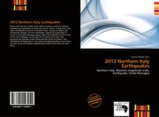 Bookcover of 2012 Northern Italy Earthquakes