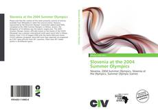 Bookcover of Slovenia at the 2004 Summer Olympics