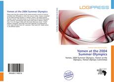 Bookcover of Yemen at the 2004 Summer Olympics