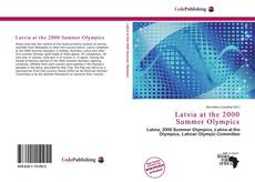 Bookcover of Latvia at the 2000 Summer Olympics
