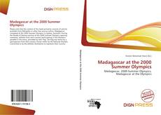 Bookcover of Madagascar at the 2000 Summer Olympics