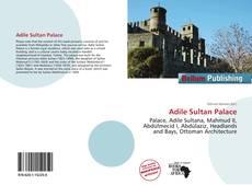 Borítókép a  Adile Sultan Palace - hoz