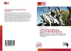 Borítókép a  Left-wing uprisings against the Bolsheviks - hoz