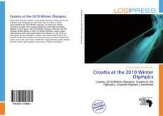 Croatia at the 2010 Winter Olympics kitap kapağı