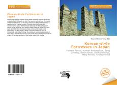 Bookcover of Korean-style Fortresses in Japan