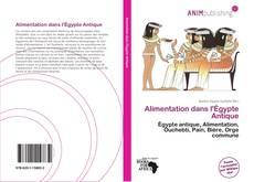 Bookcover of Alimentation dans l'Égypte Antique
