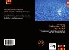 Bookcover of Trajectory (fluid mechanics)