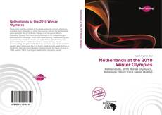 Bookcover of Netherlands at the 2010 Winter Olympics