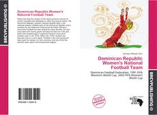 Bookcover of Dominican Republic Women's National Football Team