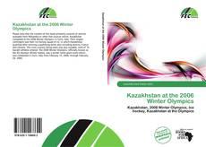 Kazakhstan at the 2006 Winter Olympics kitap kapağı