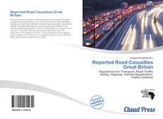 Reported Road Casualties Great Britain kitap kapağı