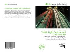 Bookcover of Traffic Light Control and Coordination