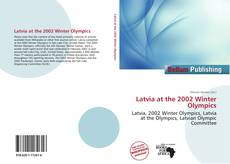 Bookcover of Latvia at the 2002 Winter Olympics