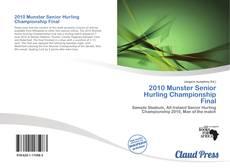 Buchcover von 2010 Munster Senior Hurling Championship Final