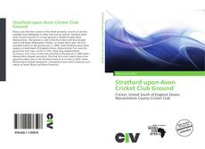 Bookcover of Stratford-upon-Avon Cricket Club Ground
