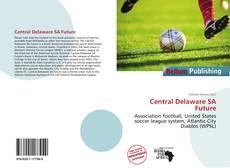 Capa do livro de Central Delaware SA Future