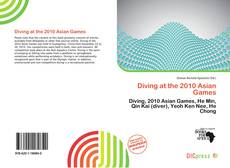 Bookcover of Diving at the 2010 Asian Games